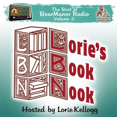 Lorie's Book Nook, with Lorie Kellogg