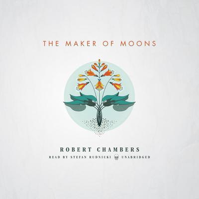 The Maker of Moons