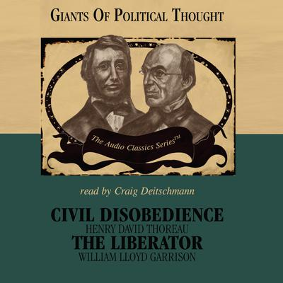 Civil Disobedience and The Liberator