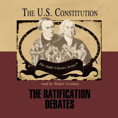 The Ratification Debates