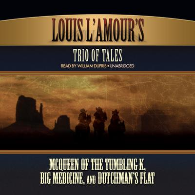 Louis L'Amour's Trio of Tales