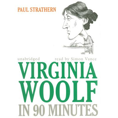 Virginia Woolf in 90 Minutes