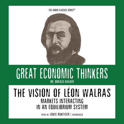 The Vision of Léon Walras