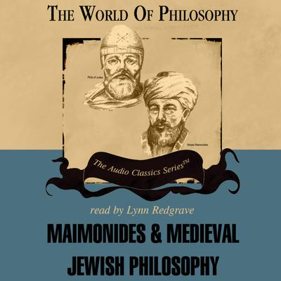 Maimonides and Medieval Jewish Philosophy
