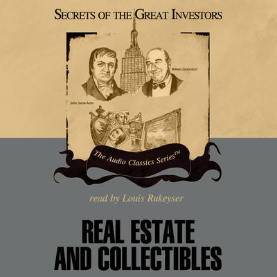 Real Estate and Collectibles