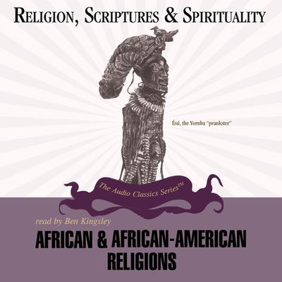 African and African-American Religions