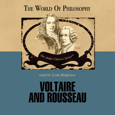 Voltaire and Rousseau