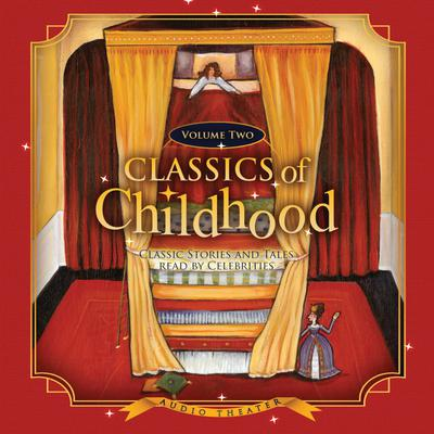 Classics of Childhood, Vol. 2