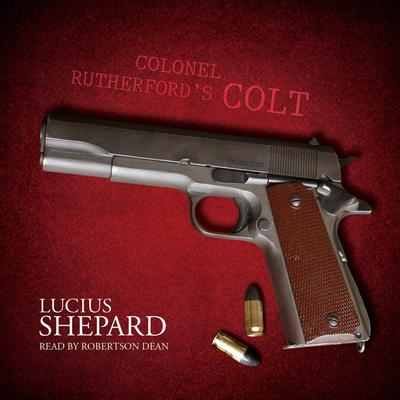 Colonel Rutherford's Colt