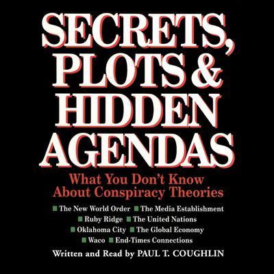 Secrets, Plots, and Hidden Agendas