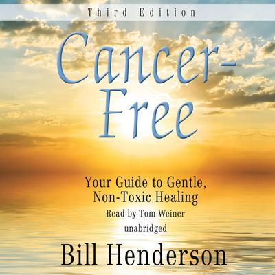 Cancer-Free, Third Edition
