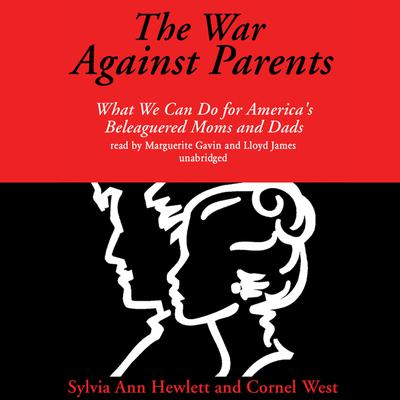 The War against Parents