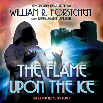 The Flame upon the Ice