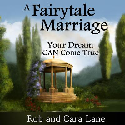 A Fairytale Marriage