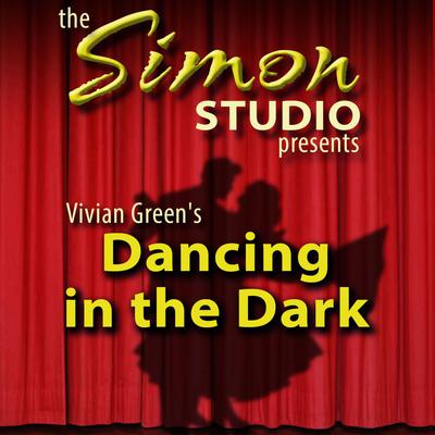 Simon Studio Presents: Dancing in the Dark