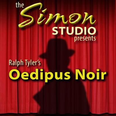 Simon Studio Presents: Oedipus Noir