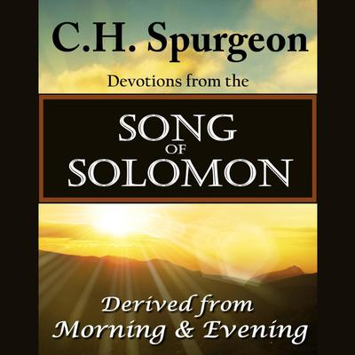 C. H. Spurgeon on the Song of Solomon