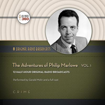 The Adventures of Philip Marlowe, Vol. 1