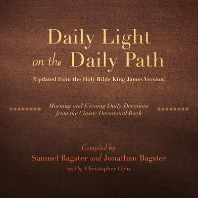 Daily Light on the Daily Path (Updated from the Holy Bible King James Version)