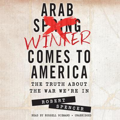 Arab Winter Comes to America