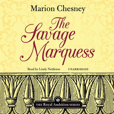 The Savage Marquess