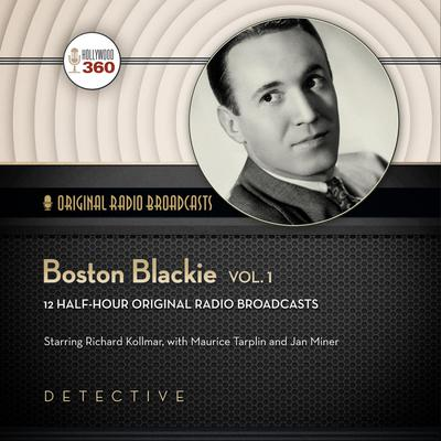Boston Blackie, Vol. 1
