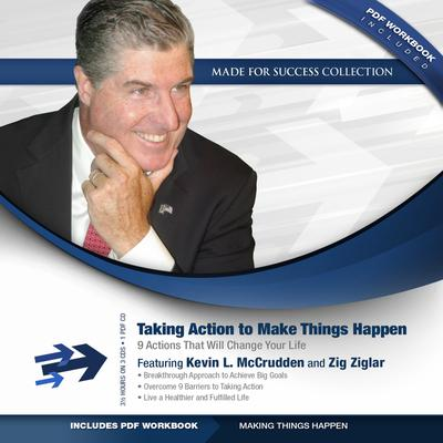 Taking Action to Make Things Happen
