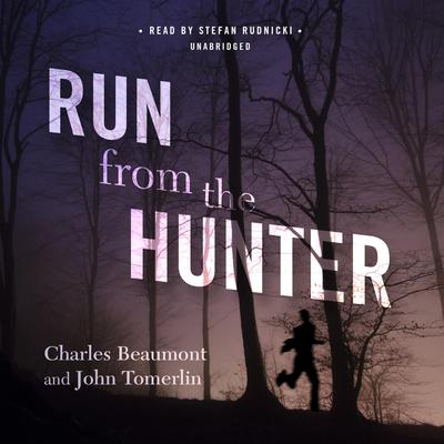 Run from the Hunter