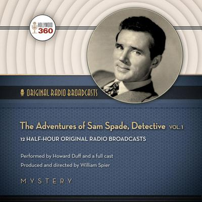 The Adventures of Sam Spade, Detective, Vol. 1