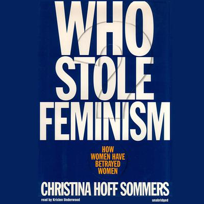 Who Stole Feminism?