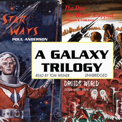 A Galaxy Trilogy, Vol. 1
