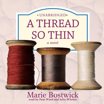 A Thread So Thin