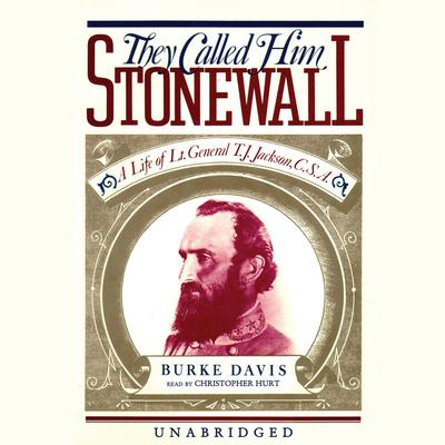 They Called Him Stonewall