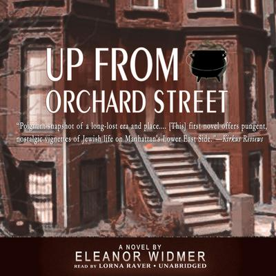 Up from Orchard Street