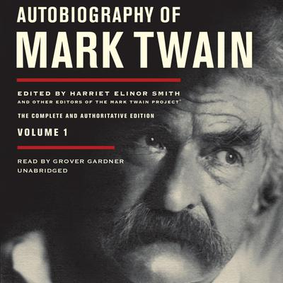 Autobiography of Mark Twain, Vol. 1