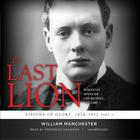 The Last Lion: Winston Spencer Churchill, Vol. 1