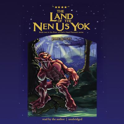 The Land of the Nen-Us-Yok