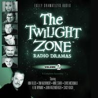 The Twilight Zone Radio Dramas, Vol. 2