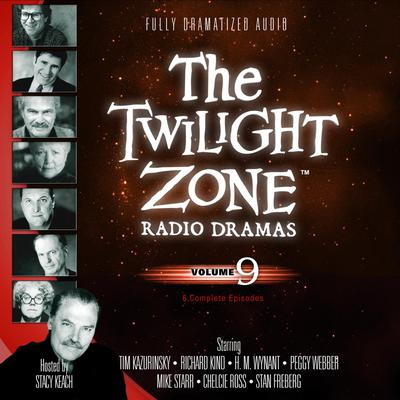 The Twilight Zone Radio Dramas, Vol. 9