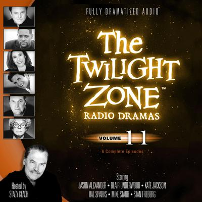 The Twilight Zone Radio Dramas, Vol. 11