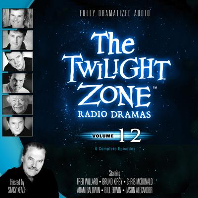 The Twilight Zone Radio Dramas, Vol. 12