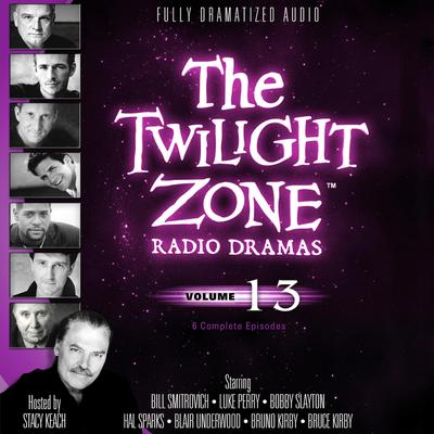 The Twilight Zone Radio Dramas, Vol. 13