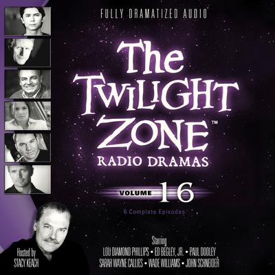The Twilight Zone Radio Dramas, Vol. 16