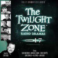 The Twilight Zone Radio Dramas, Vol. 17