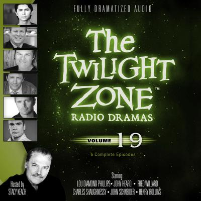 The Twilight Zone Radio Dramas, Vol. 19