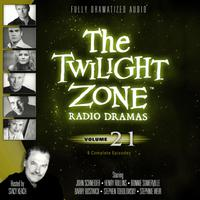 The Twilight Zone Radio Dramas, Vol. 21