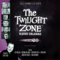 The Twilight Zone Radio Dramas, Vol. 28