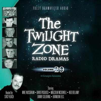 The Twilight Zone Radio Dramas, Vol. 29