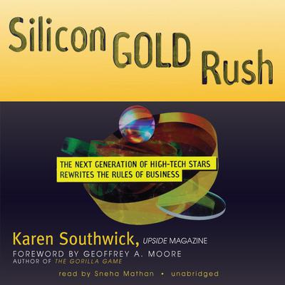Silicon Gold Rush