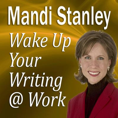 Wake Up Your Writing @ Work